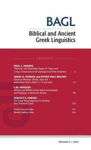 Biblical and Ancient Greek Linguistics, Volume 3 - cover