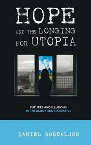 Hope and the Longing for Utopia - cover