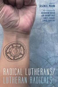 Radical Lutherans/Lutheran Radicals - cover