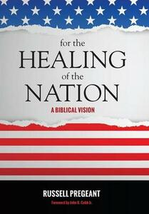 For the Healing of the Nation - Russell Pregeant - cover