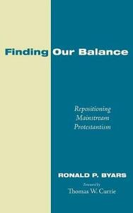 Finding Our Balance - Ronald P Byars - cover