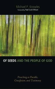 Of Seeds and the People of God - Michael P Knowles - cover