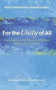 For the Unity of All - John Panteleimon Manoussakis - cover