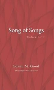 The Song of Songs - Edwin M Good - cover