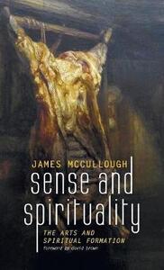 Sense and Spirituality - James McCullough - cover
