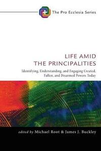 Life Amid the Principalities - cover