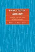 Libro in inglese Global Strategic Engagement: States and Non-State Actors in Global Governance Raffaele Marchetti