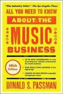 All You Need to Know about the Music Business: 10th Edition - Donald S Passman - cover