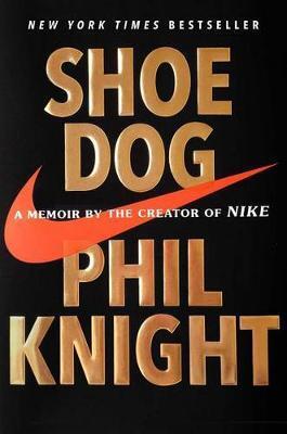 l arte della vittoria  Shoe Dog: A Memoir by the Creator of Nike - Phil Knight - Libro in ...