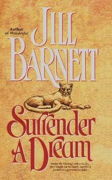 Surrender a Dream - Jill Barnett,Copyright Paperback Collection - cover