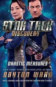 Star Trek: Discovery: Drastic Measures - Dayton Ward - cover