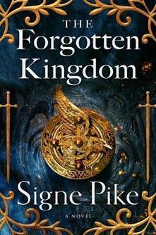 The Forgotten Kingdom, Volume 2 - Signe Pike - cover