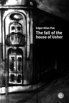 Thefall of the house of Usher