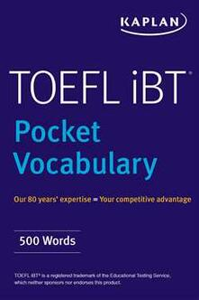 TOEFL Pocket Vocabulary: 600 Words + 420 Idioms + Practice Questions - Kaplan Test Prep - cover