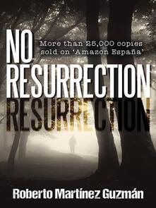 No Resurrection