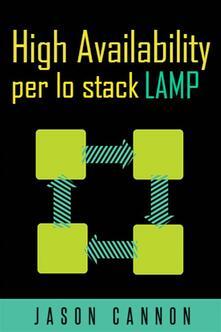 High Availability Per Lo Stack Lamp - Jason Cannon - ebook