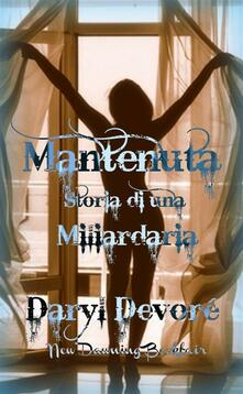 Mantenuta - Daryl Devore - ebook