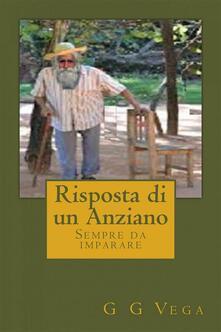 Risposta Di Un Anziano - Guido Galeano Vega - ebook