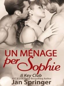 Un Ménage Per Sophie - Jan Springer - ebook