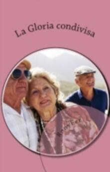 La Gloria Condivisa - RonyFer - ebook
