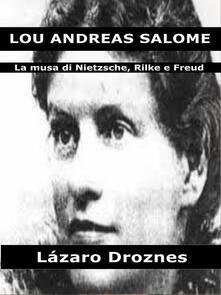 Lou Andreas Salomé - Lázaro Droznes - ebook
