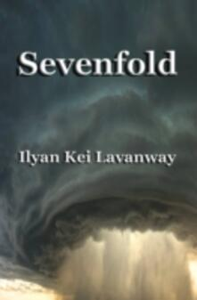 Sevenfold - Ilyan Kei Lavanway - ebook