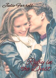 Ruby In The Dust - Julie Farrell - ebook