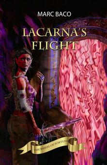 Lacarna's Flight