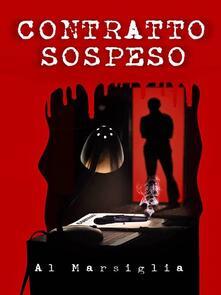 Contratto Sospeso - Al Marsiglia - ebook