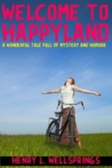 Welcome to Happyland