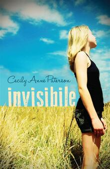 Invisibile - Cecily Anne Paterson - ebook