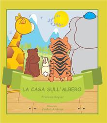 La Casa Sull'Albero - Francois Keyser - ebook