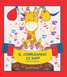 Il Compleanno Di Raff - Francois Keyser - ebook