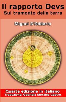 Il rapporto Devs - Sul tramonto della terra - Miguel D'Addario - ebook
