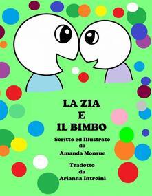 La Zia e Il Bimbo - Amanda Monsue - ebook