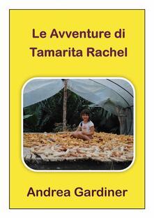Le avventure di Tamarita Rachel - Andrea Gardiner - ebook