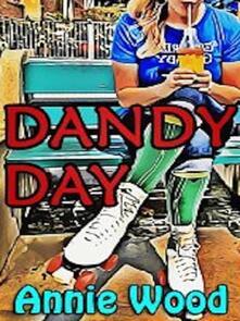 Dandy Day - Annie Wood - ebook