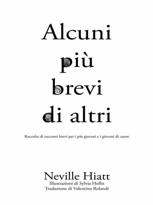 Alcuni più brevi di altri - Neville Hiatt - ebook