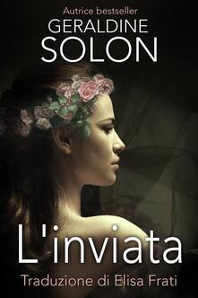 L'inviata - Geraldine Solon - ebook