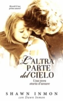 L'altra Parte Del Cielo - Shawn Inmon - ebook