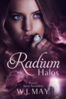 Radium Halos - Parte 1 - W.J. May - ebook