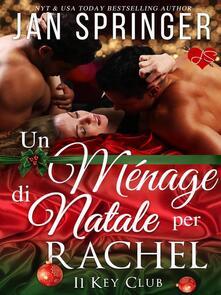 Un Ménage di Natale per Rachel - Jan Springer - ebook