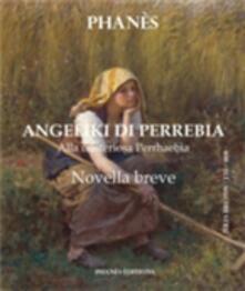 Angeliki Di Perrebia Novella Breve Alla Misteriosa Perrhaebia - Patrice Martinez - ebook
