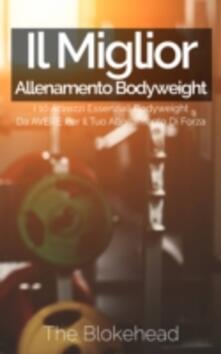 Il miglior allenamento bodyweight - The Blokehead - ebook