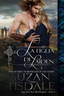 La Figlia di Laiden - Suzan Tisdale - ebook