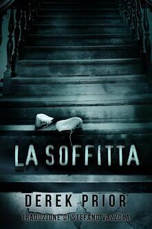 La Soffitta - Derek Prior - ebook