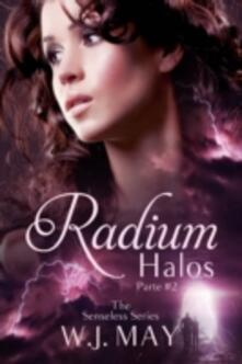 Radium Halos - Parte 2 - W.J. May - ebook