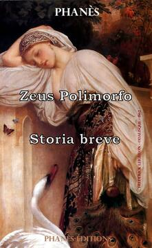 Zeus Polimorfo - Patrice Martinez,Phanès - ebook