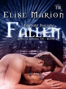 Fallen (Angels Among Us Book 1) - Elise Marion - ebook