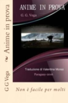 Anime In Prova - Guido Galeano Vega - ebook